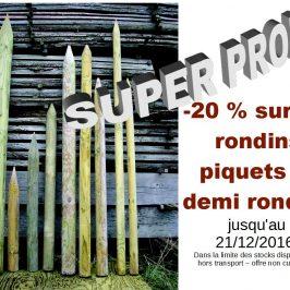Promotion exclusive sur les rondins piquets et demi rondins